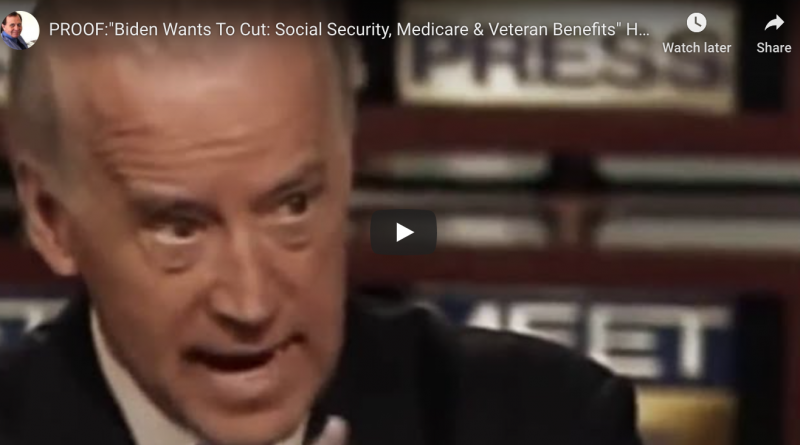 Poof Biden Wants To Cut Social Security and Medicare